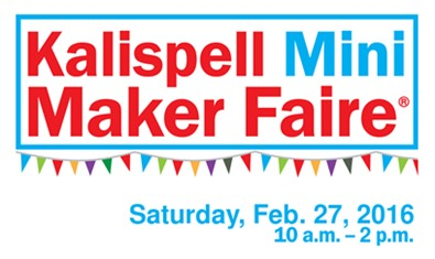 Kalispell Mini Maker Faire